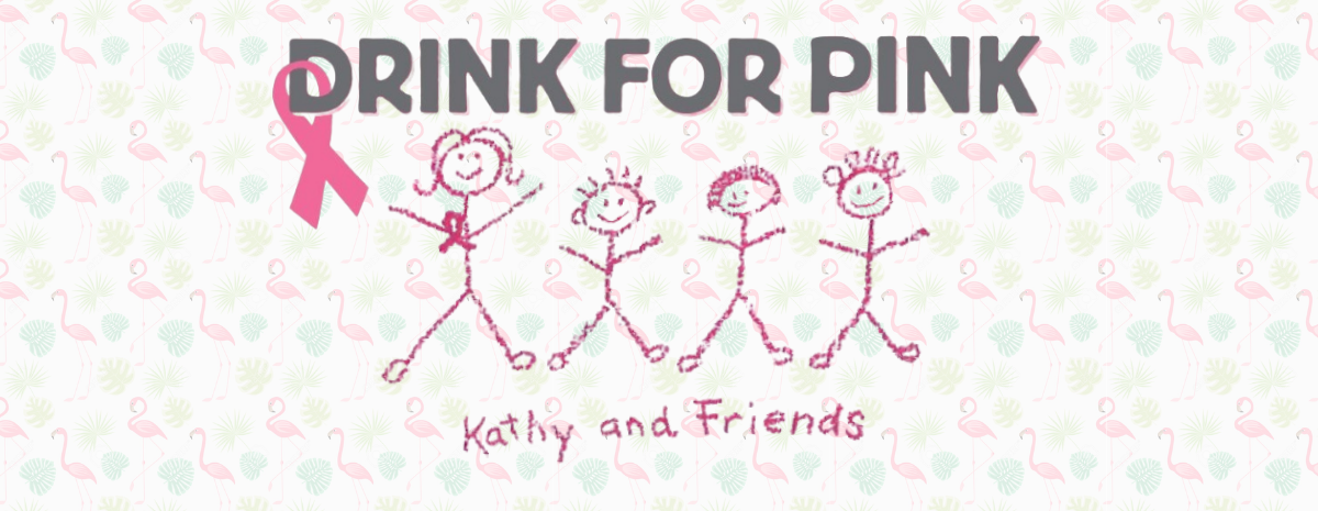 Kathy's Friends Drink for Pink