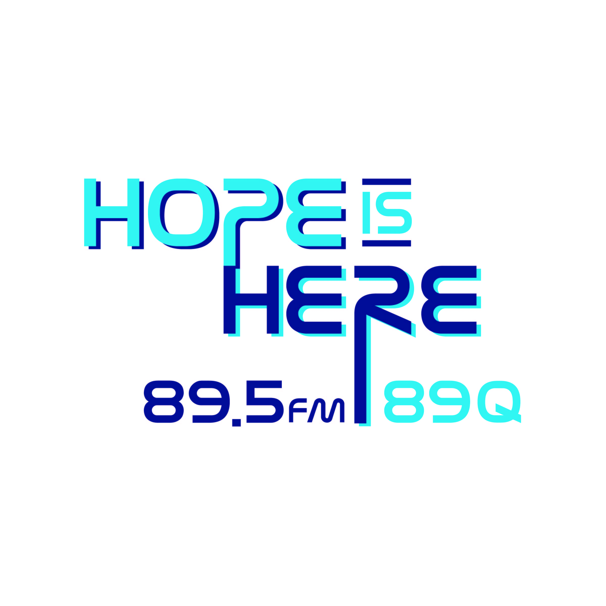 89Q Hope Is Here