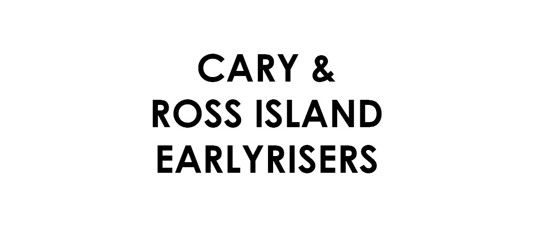 Cary & the Ross Island Earlyrisers