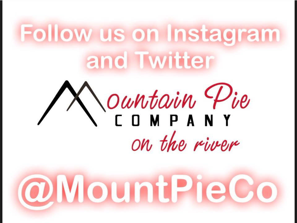 Mountain Pie on the River