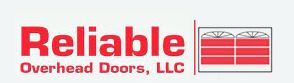 Reliable Overhead Doors, LLC.