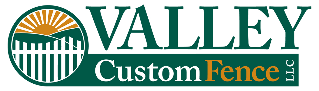 Valley Custom Fence LLC